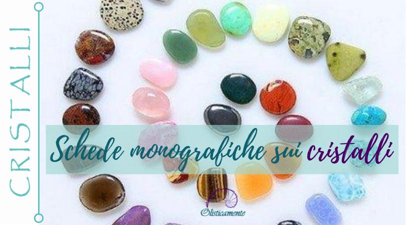 Schede monografiche su pietre e cristalli