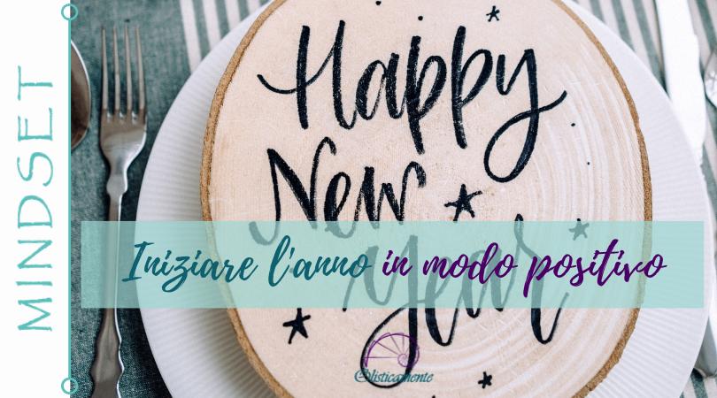 Come iniziare il nuovo anno in modo positivo